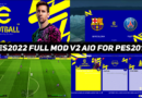 EFOOTBALL 2022 (PES 22) Mod V2 For PES 2017 PC By DzPlayZ
